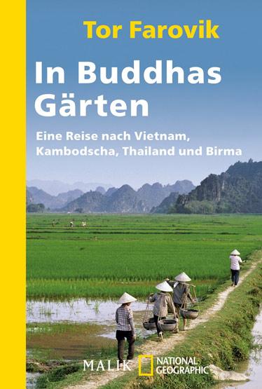 Tor Farovik, In Buddhas Gärten, Myanmar, Burma, Birma, Lesetipps, Bücher fürs Reisehandgepäck, Buchempfehlungen, www.wo-der-pfeffer-waechst.de