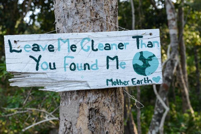 Koh Rong Samloem, Koh Rong Sanloem, M`Pai Bay, Mpai Bay, M-Pai Bay, Leave me cleaner than you found me, mother earth, Kambodscha, Inseln, Cambodia, Südostasien, Bilder, Fotos, Reiseberichte, www.wo-der-pfeffer-waechst.de