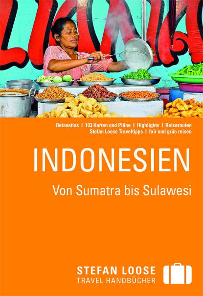 Buchbesprechung, Rezension, Stefan Loose Reisehandbuch, Reiseführer, Travel Guide, Indonesien, Von Sumatra bis Sulawesi, www.wo-der-pfeffer-waechst.de